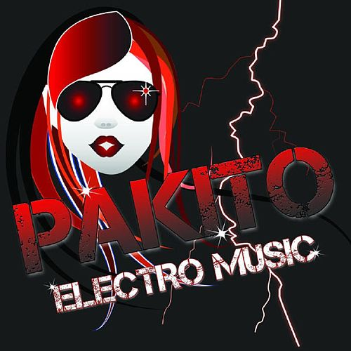 Electro Music by Pakito