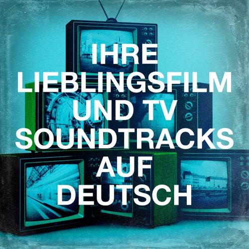 Ihre Lieblingsfilm und TV Soundtracks auf Deutsch van Best TV and Movie Themes, DJ TV, Crazy for TV Soundtracks