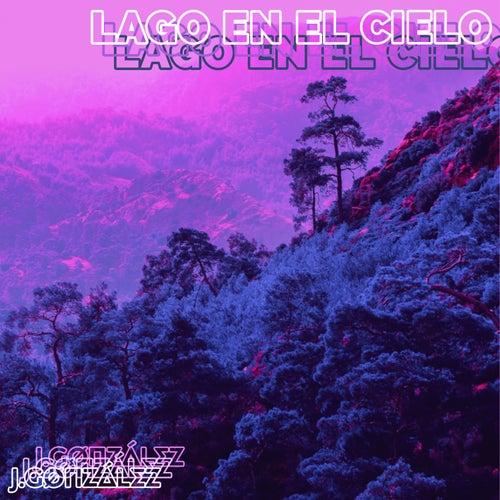 Lago en el Cielo de J.Gønzález