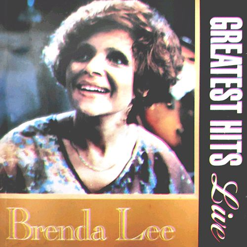 Greatest Hits (Live) by Brenda Lee