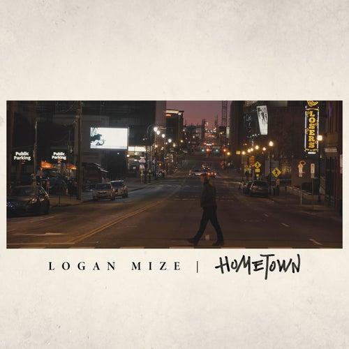 Hometown by Logan Mize