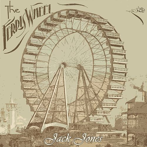 The Ferris Wheel de Jack Jones