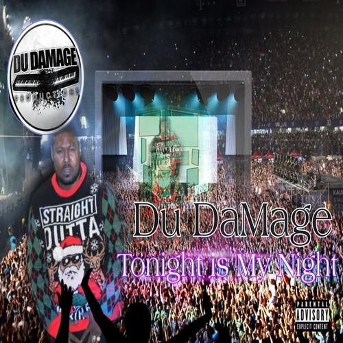 Tonight Is My Night by Du Damage