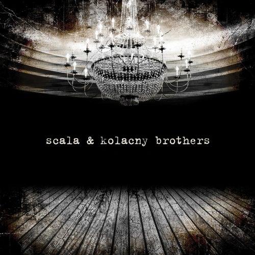 Scala & Kolacny Brothers by Scala & Kolacny Brothers