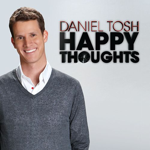 Happy Thoughts de Daniel Tosh