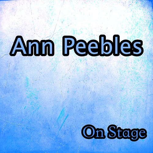 On Stage de Ann Peebles