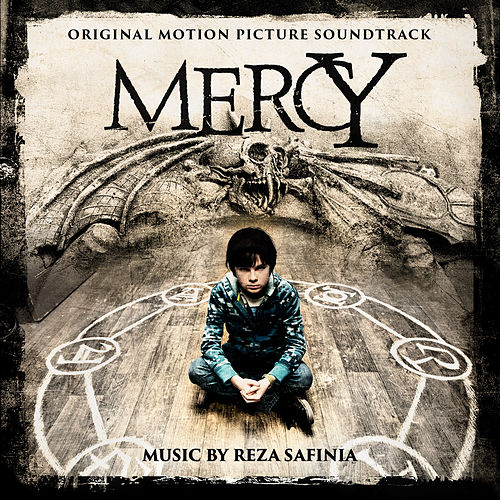 Mercy (Original Motion Picture Soundtrack) by Reza Safinia