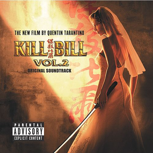 Kill Bill Vol. 2 Original Soundtrack de Various Artists