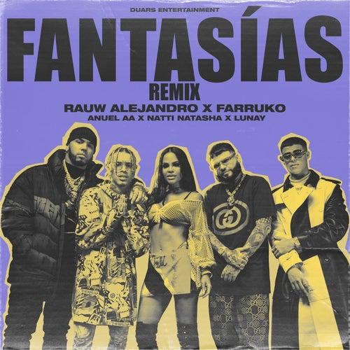 Fantasias (Remix) [feat. Farruko & Lunay] by Rauw Alejandro