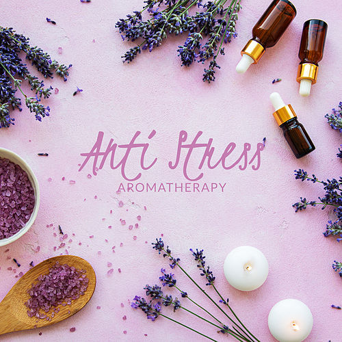 Anti Stress Aromatherapy – Collection of 15 Relaxing Nature Sounds Perfect for Treatments Spa von Best Relaxing SPA Music