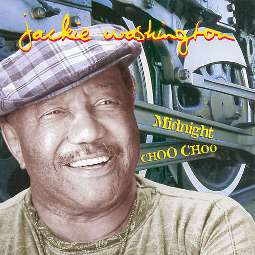 Midnight Choo Choo de Jackie Washington