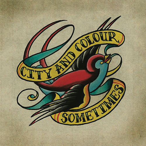 Sometimes de City And Colour
