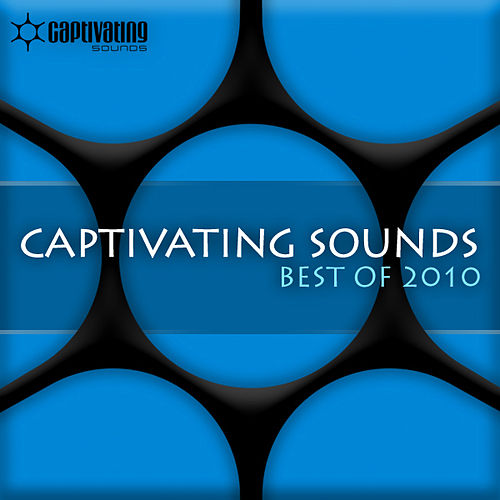 Captivating Sounds - Best Of 2010 von Various Artists