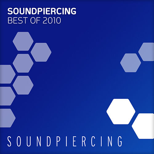 Soundpiercing - Best Of 2010 von Various Artists