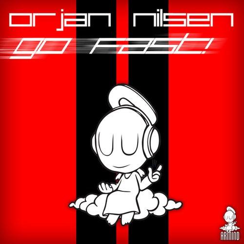 Go Fast! von Orjan Nilsen
