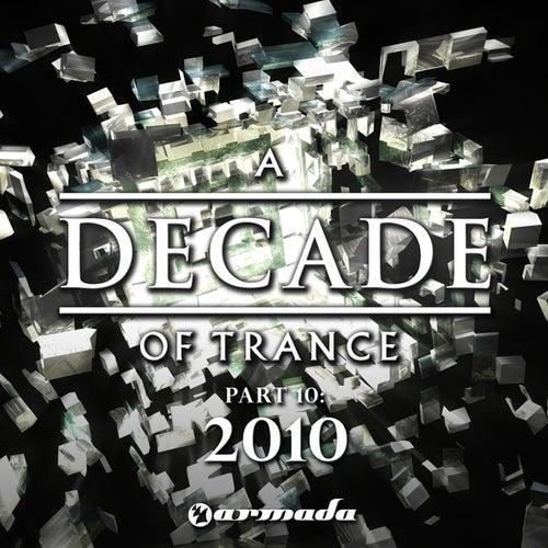 A Decade Of Trance, Pt. 10: 2010 von Various Artists
