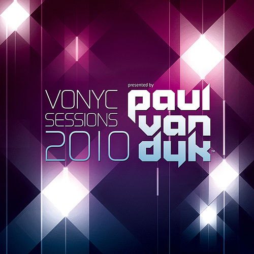 VONYC Sessions 2010 Presented By Paul van Dyk de Various Artists