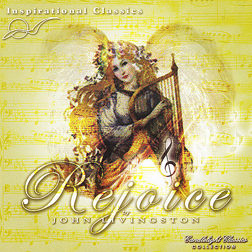Inspirational Classics  -  Rejoice de John Livingston
