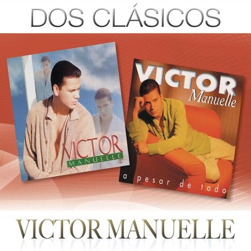 Dos Clásicos by Víctor Manuelle