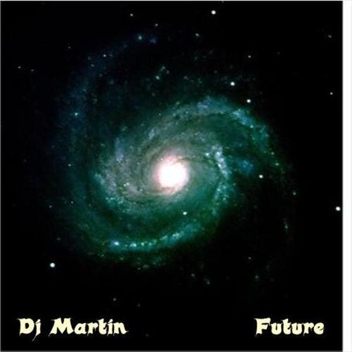 Future by DJ Martin