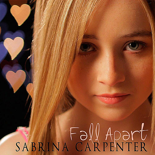 Fall Apart by Sabrina Carpenter
