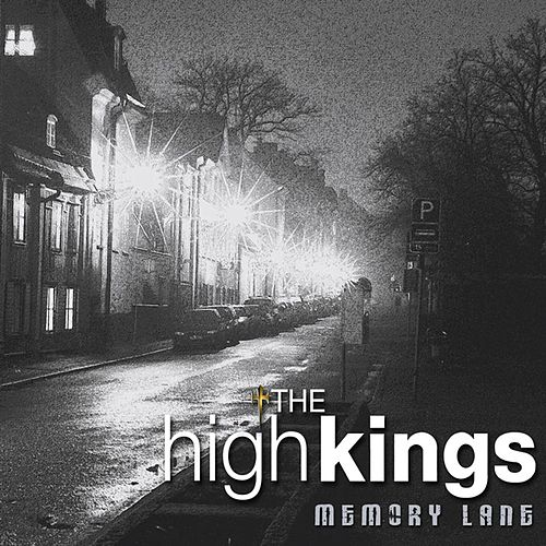 Memory Lane by The High Kings