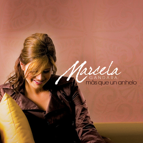Mas Que Un Anhelo de Marcela Gandara