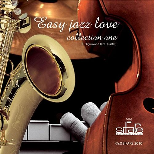 Easy Jazz Love Collection One de Francesco Digilio