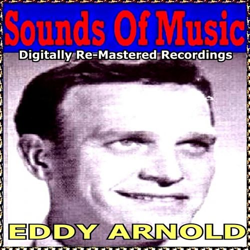 Sounds of Music Presents Eddy Arnold by Eddy Arnold