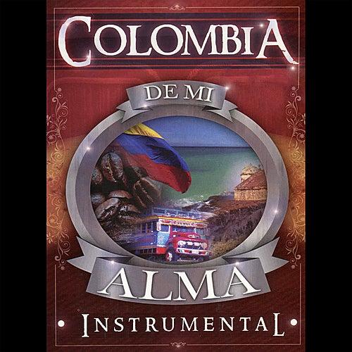 Colombia de Mi Alma - Instrumental de Various Artists