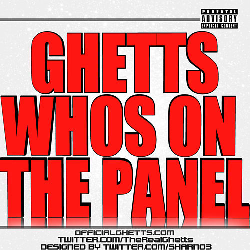 Whos on the Panel by GHETTS