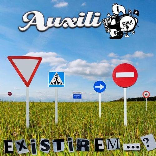 Existirem...? by Auxili