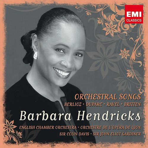Barbara Hendricks: Berlioz/ Britten/ Duparc/ Ravel by Barbara Hendricks