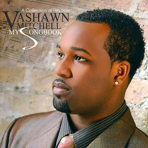 My Songbook by VaShawn Mitchell