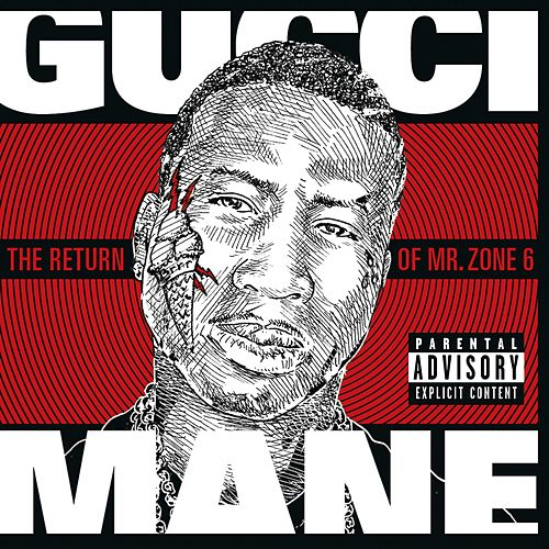 The Return of Mr. Zone 6 de Gucci Mane