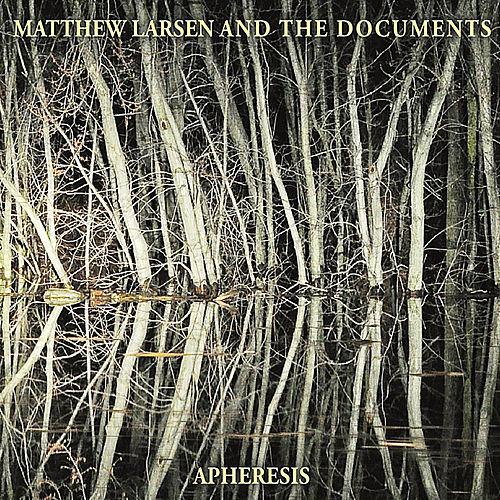 Apheresis by Matthew Larsen and The Documents