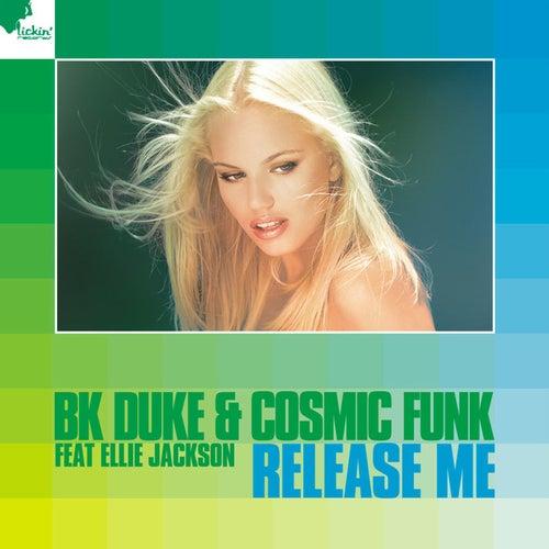Release Me von BK Duke