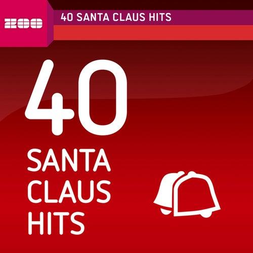 40 Santa Claus Hits von Various Artists