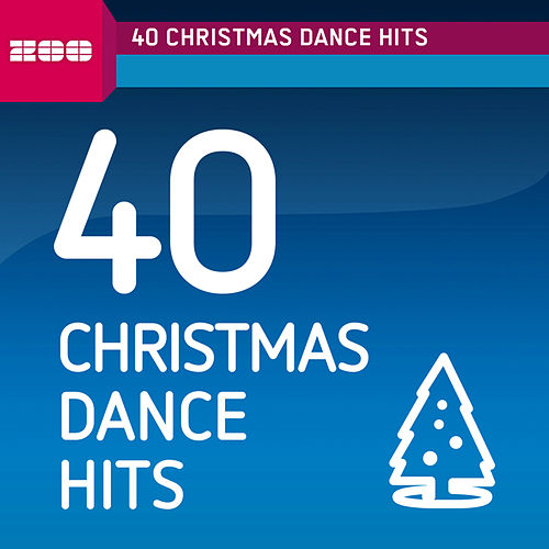 40 Christmas Dance Hits von Various Artists