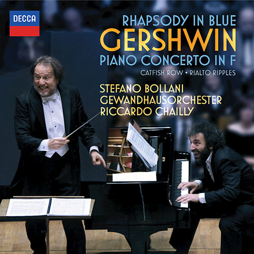 Gershwin: Rhapsody in Blue; Piano Concerto in F; Catfish Row etc de Riccardo Chailly