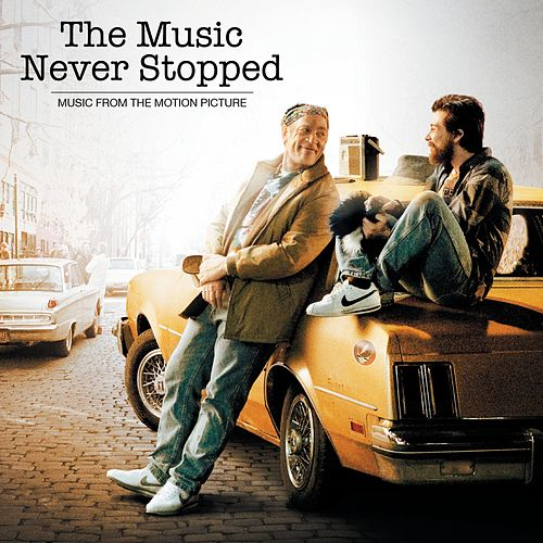 The Music Never Stopped de Various Artists