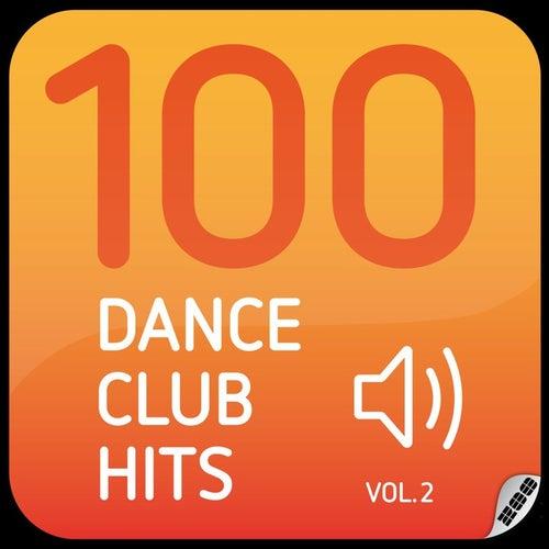 100 Dance Club Hits Vol. 2 von Various Artists