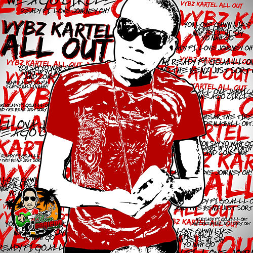 All Out by VYBZ Kartel
