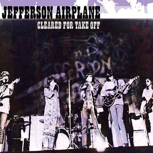Cleared For Take-Off de Jefferson Airplane