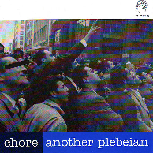Another Plebeian by Chore