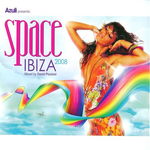 Azuli Presents Space Ibiza 2008 : Mixed von Various Artists