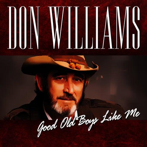 Good Old Boys Like Me von Don Williams