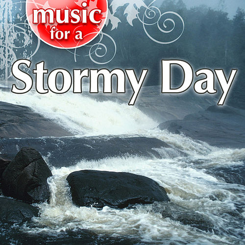 Music For A Stormy Day von Weather Delight