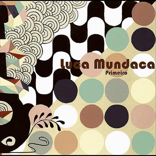 Primeiro de Luca Mundaca