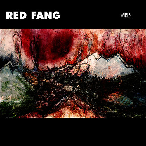 Wires de Red Fang